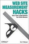 Web Site Measurement Hacks Tips and Tools to Help Optimize Your Online Business