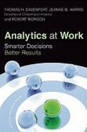Analytics at Work - Running Your Business with an Analytical Edge