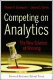 Competing on Analytics - The New Science of Winning